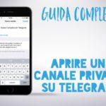 Come aprire i canali privati su Telegram
