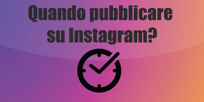 I migliori orari per pubblicare su Instagram