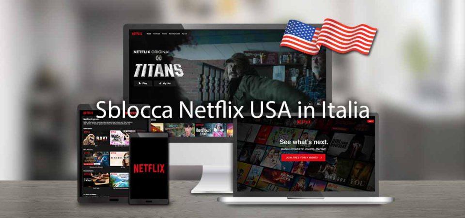 Come visualizzare i contenuti di Netflix di un altro paese