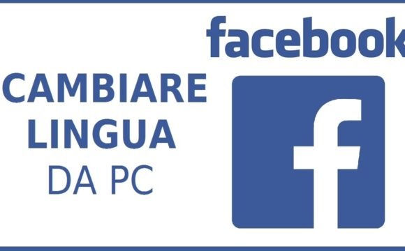 Come cambiare la lingua di Facebook